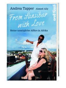 """Andrea Tapper und ihr Lover Ahmed Ally. Die beiden haben zusammen ein Buch über ihre unmögliche Affaire geschrieben: """"From Sansibar with Love""""."""